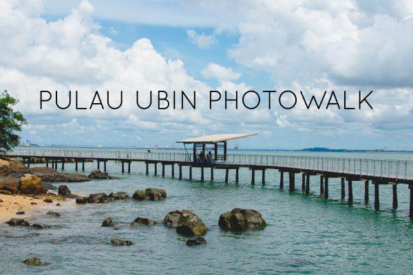 Highlights: Pulau Ubin Photowalk